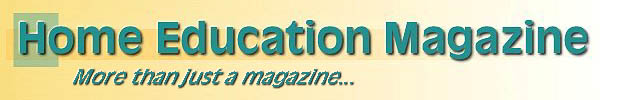 Click here for Home Education Magazine home page.